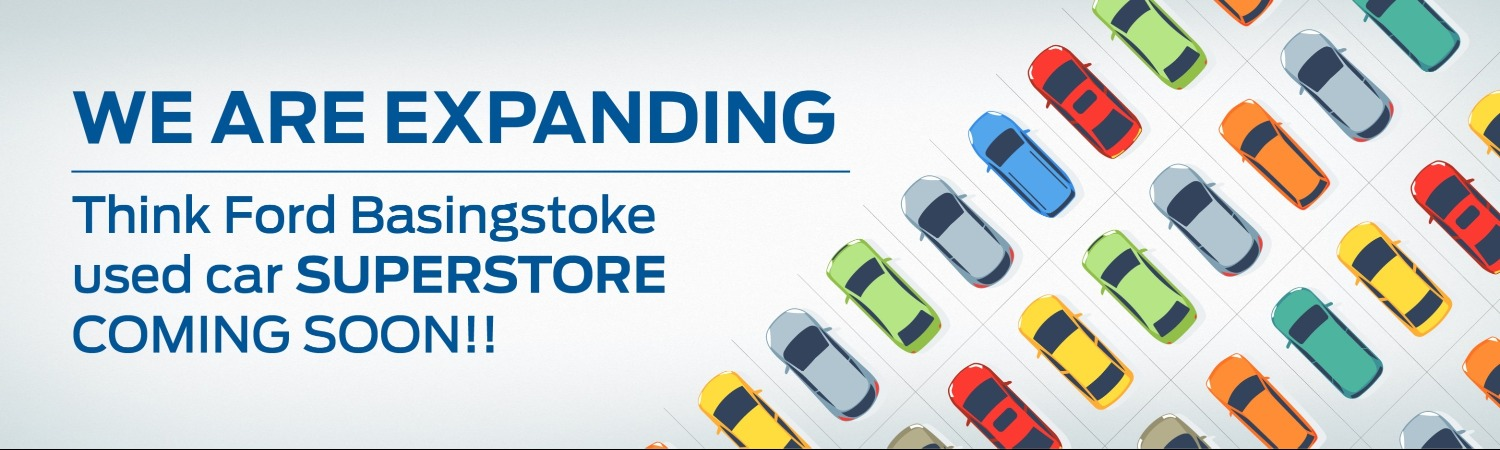 We Are Expanding - Think Ford Used Car Superstore Coming Soon